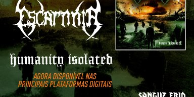 """ESCARNNIA: """"Humanity Isolated"""" can already be found on the main digital platforms"""