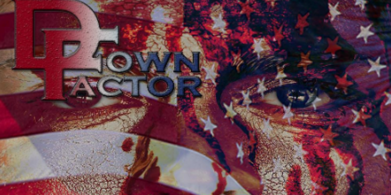 DOWN FACTOR - BLOOD OF THE PATRIOTS - Featured At Bathory'Zine!