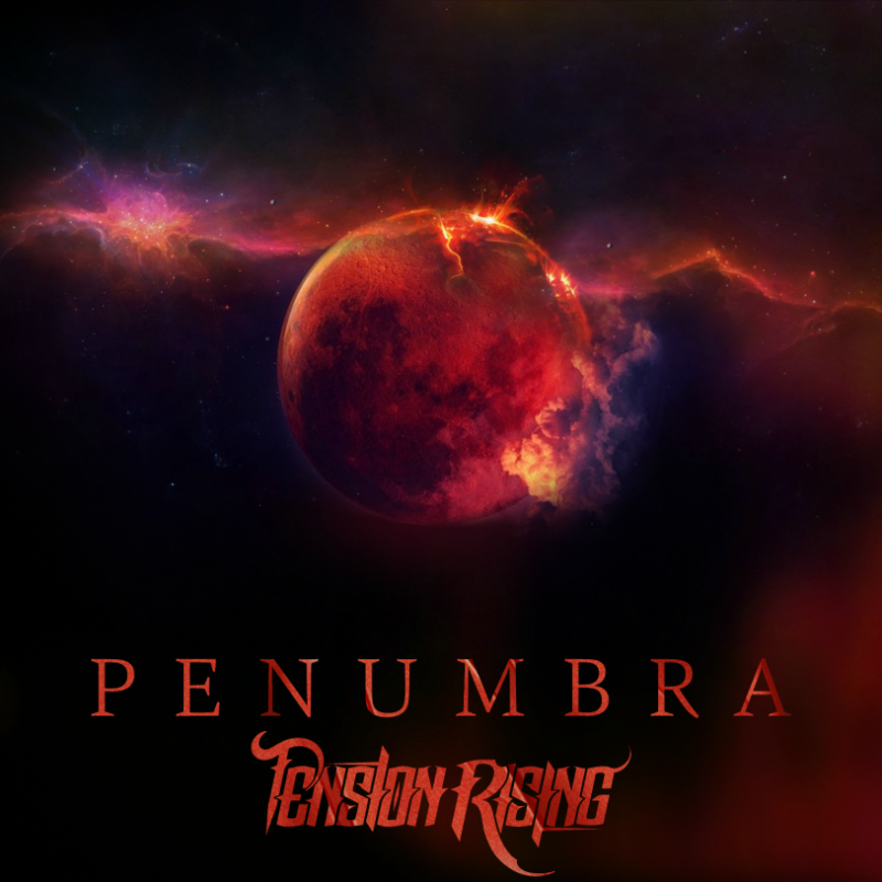 Tension Rising - Penumbra - Reviewed By All Around Metal!