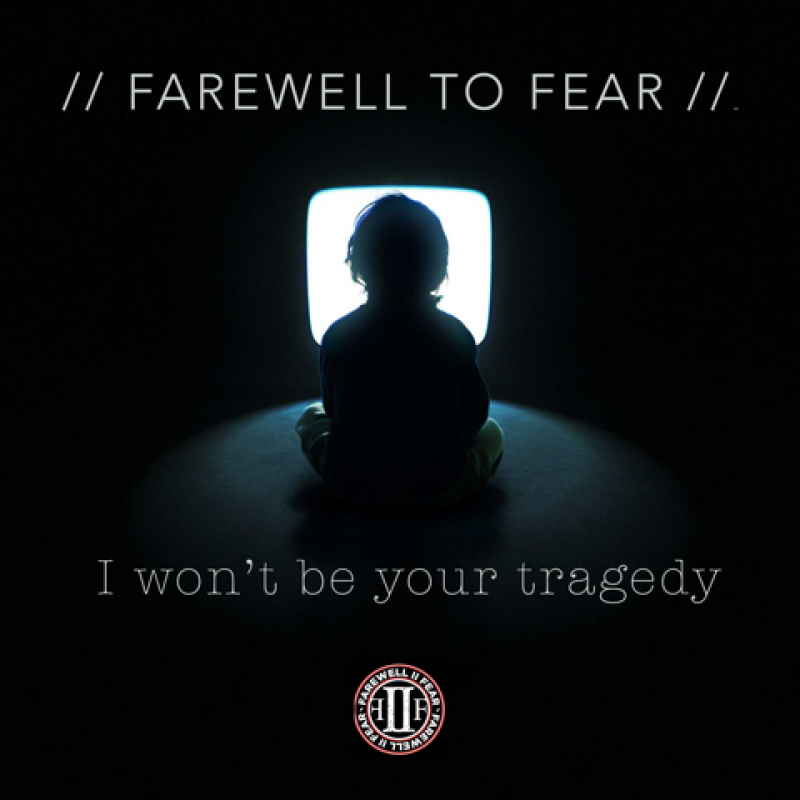 """Farewell To Fear - """"I Wont Be Your Tragedy"""" featured At Metal2012!"""