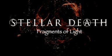 New Music: Stellar Death - Fragments of Light - Release: 8 January 2021