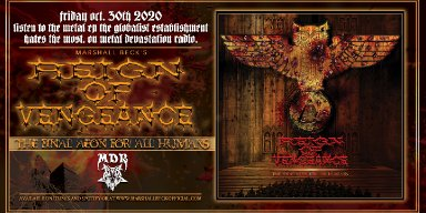 """Metal Devastation Radio streams REIGN OF VENGEANCE's (Brain Damage Films) """"The Final Aeon For All Humans."""" Full Ep TONIGHT- Friday October 30th, 2020!"""
