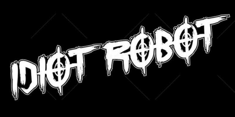 New Promo - Idiot Robot - Idiot Robot - (Death Pop)