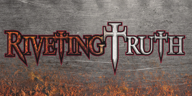 New Promo: Riveting Truth - Riveting Truth - Roxx Records - (Christian Metal)