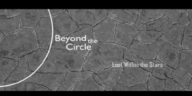 Beyond The Circle - Lost Within The Stars - Streaming At MXD RADIO!