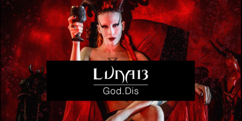Luna 13 - God.Dis - interviewed & Reviewed By Lack Of Lies / Totentanz Magazine! (Score: 89/100)