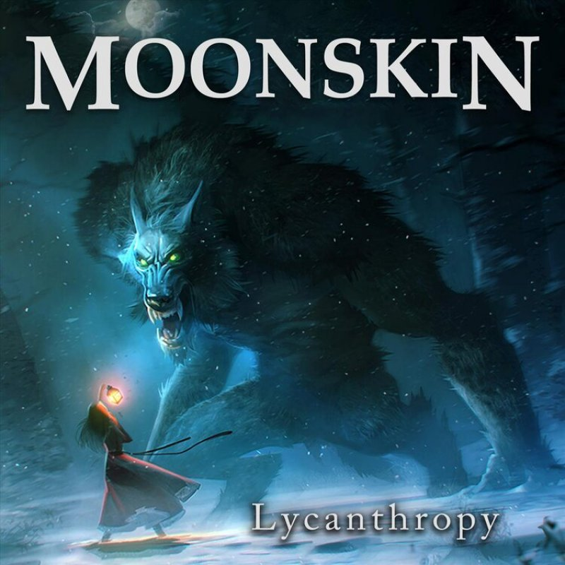 "New Promo: Moonskin's ""Lycanthropy"" - (Dark Melodic Metal)"