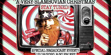 A Very Slambovian Christmas Broadcast Tickets On Sale NOW!