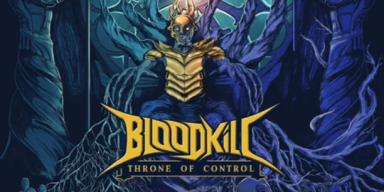 New Music: Bloodkill - Throne of Control - Indian Thrash/Heavy metal