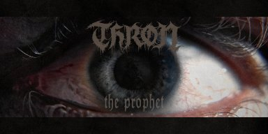 THRON RELEASE VIDEO FOR 'THE PROPHET'