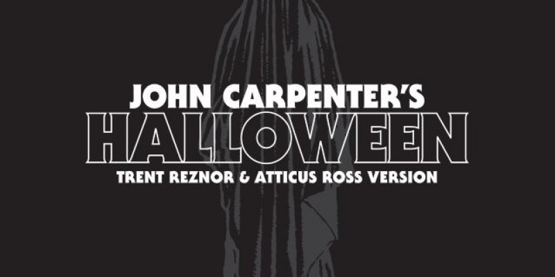 Happy Friday The 13th And NINE INCH NAILS Releases Cover Of Theme From 'Halloween'