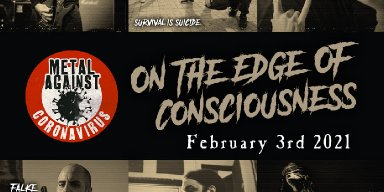 Metal Against Coronavirus Project - Feat. SURVIVAL IS SUICIDE - To Release Single 'On the Edge of Consciousness' On February 3rd!