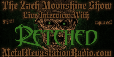 Retched - Featured Interview 2021 - The Zach Moonshine Show