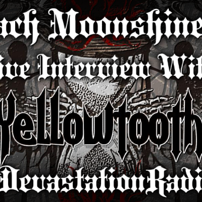 Yellowtooth - Featured Interview & The Zach Moonshine Show