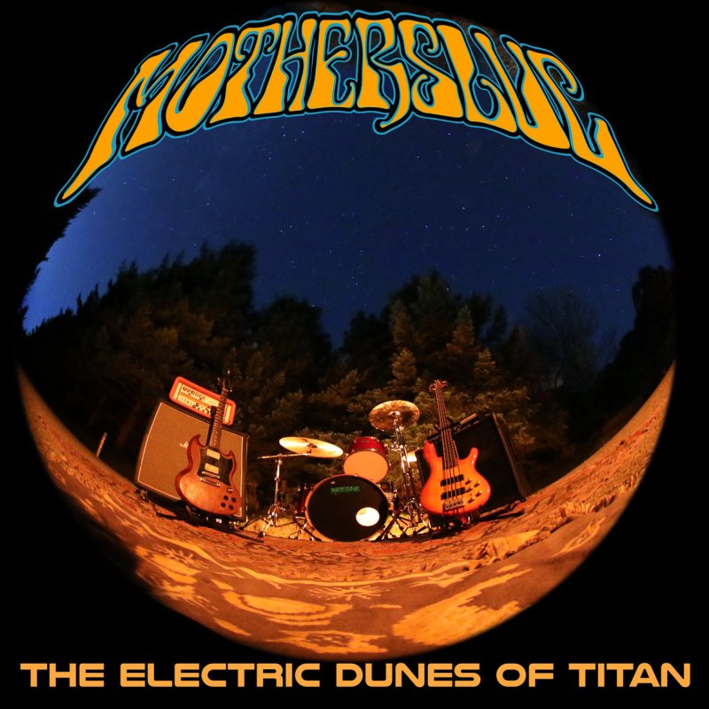 MOTHERSLUG – THE ELECTRIC DUNES OF TITAN - MAKES NUMBER 3 ON THE DOOM CHARTS!