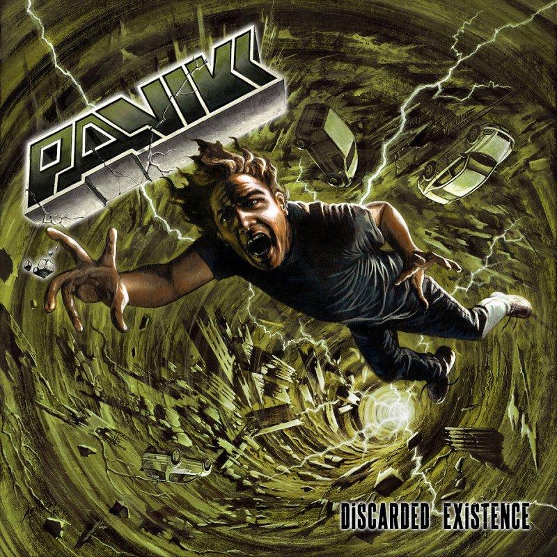 Panikk's Discarded Existence