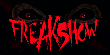 Freakshow - Self Titled - Featured At Pete's Rock News And Views!