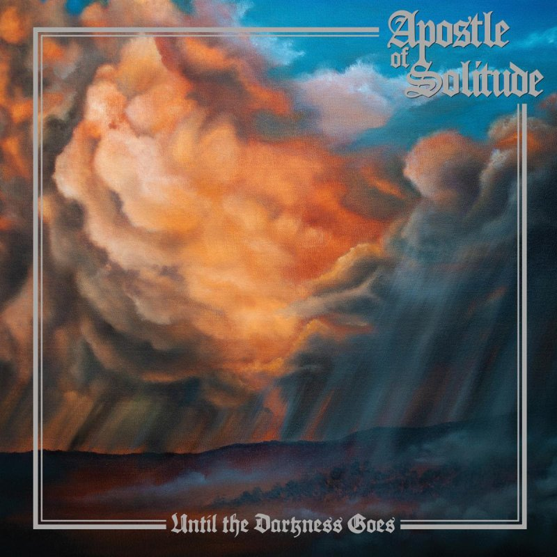 APOSTLE OF SOLITUDE To Release 'Until The Darkness Goes' This November