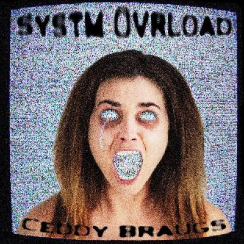 Ceddy Braugs - Systm Ovrload - Reviewed By Metal Digest!