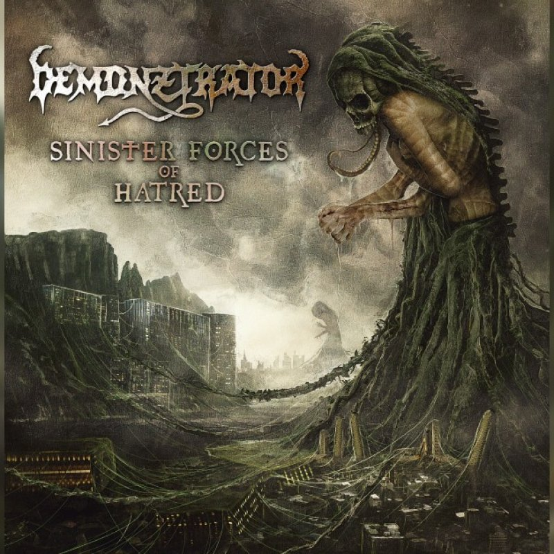 New Promo: Demonztrator - Sinister Forces of Hatred - (Thrash Metal)