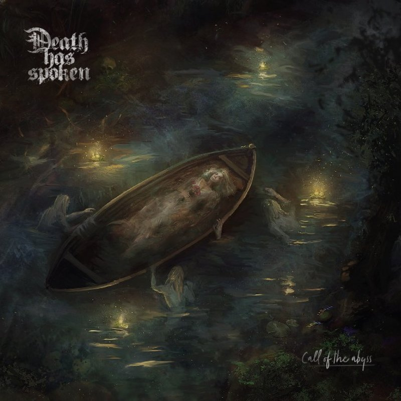 New Promo: Death Has Spoken - Call of the Abyss - (Death/Doom Metal)