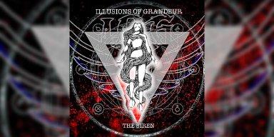 New Promo: Illusions of Grandeur - The Siren - (Theatrical Metal)