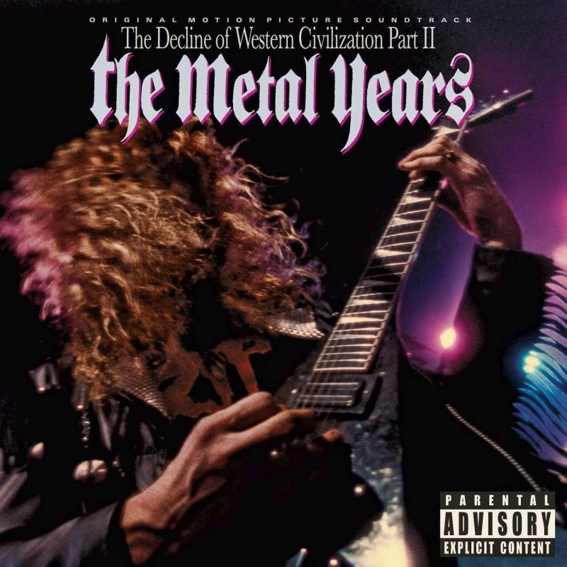 The Decline of Western Civilization Part II: The Metal Years!!