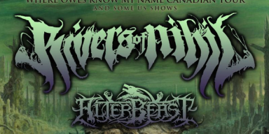 RIVERS OF NIHIL Kicks Off North American Headlining Tour With Alterbeast And Inferi