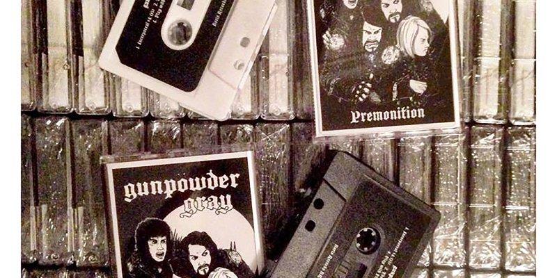 "Gunpowder Gray to release ""Premonition"" on cassette!"