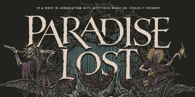 PARADISE LOST....WIN TICKETS TONIGHT!!!