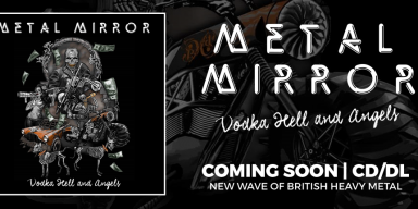 METAL MIRROR (UK) -  A MIX OF ROCK-N-ROLL/HARDROCK & NWOBHM!