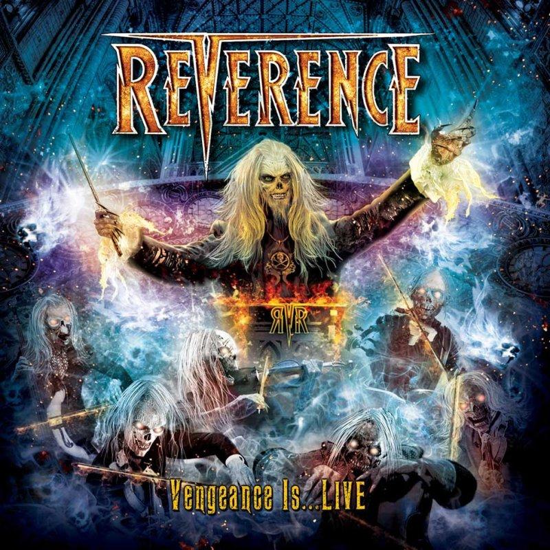 REVERENCE Announce 'VENGEANCE IS…LIVE' Live Album Release In December