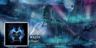 "Austrian metal veterans MADOG are set to release their long awaited third album ""Raven"", on October 26th via Black Sunset / MDD."