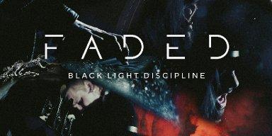 "BLACK LIGHT DISCIPLINE Release Official Music Video for Cover of ALAN WALKER's Hit Single ""Faded"""