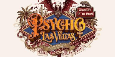 PSYCHO LAS VEGAS 2019 To Take Place At Mandalay Bay Resort And Casino August 16th - 18th; Tickets Available On November 29th