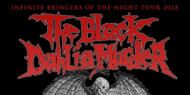 THE BLACK DAHLIA MURDER To Kick Off US Headlining Tour This Week With Support From Power Trip, Pig Destroyer, Khemmis, Ghoul, Gost, Havok, Midnight, Skeletal Remains, And Devourment On Select Dates