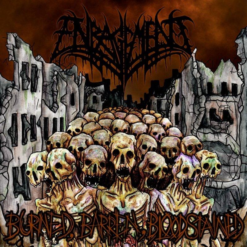 Enragement - Burned, Barren, Bloodstained