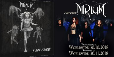 MIRIUM - I Am Free - out now!