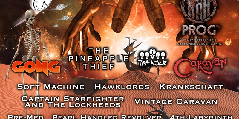 HRH PROG FESTIVAL VIII 2019 Headliner Announced: The Pineapple Thief, Gong, Caravan And New Wave of Bands