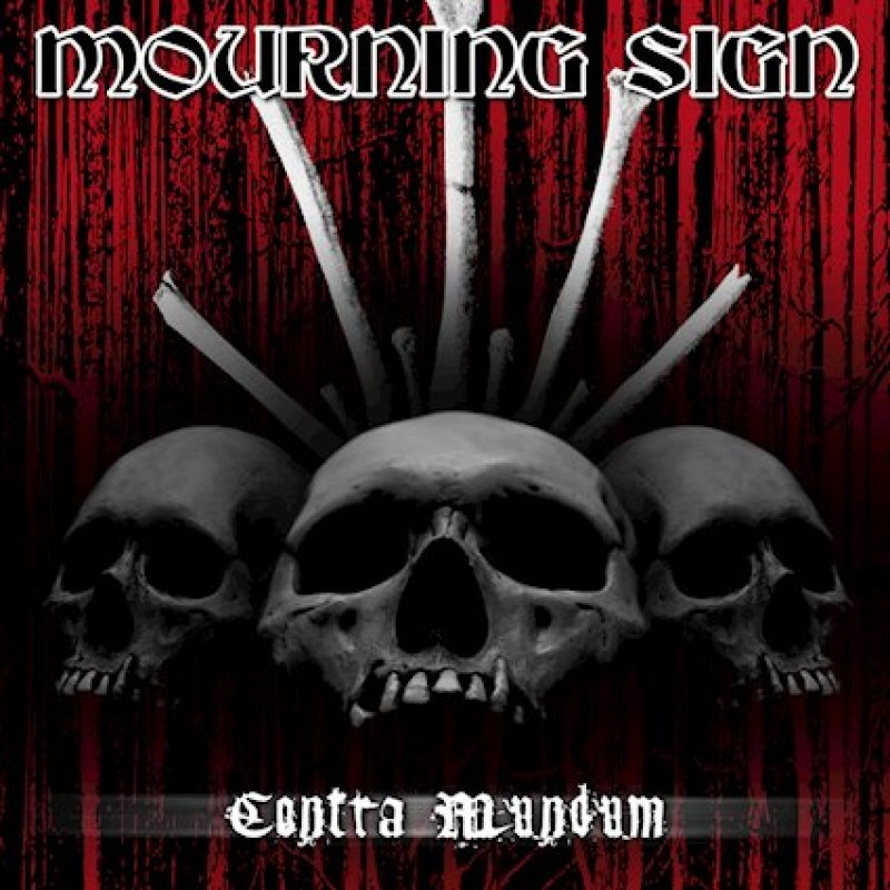 Sweden's progressive death mongers MOURNING SIGN will release their third album, Contra Mundum, December 20 on Orchestrated Misery Recordings.