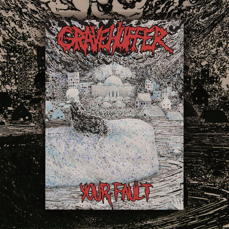 Gravehuffer - Your Fault - Review