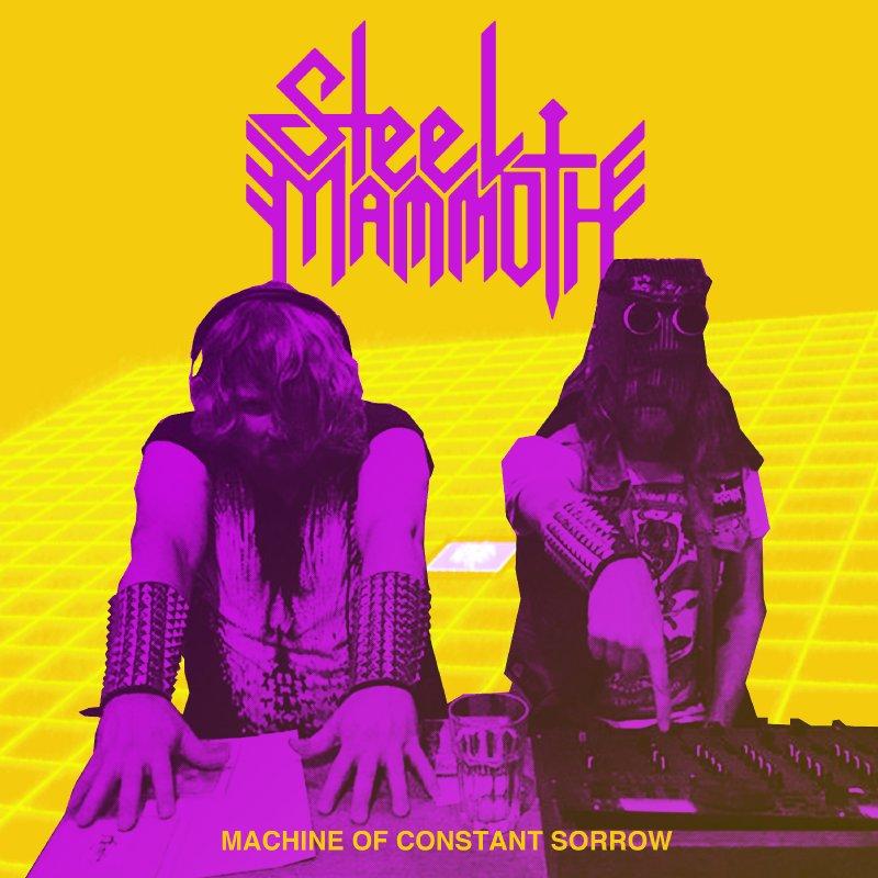Steel Mammoth Release - Machine of Constant Sorrow digital single!