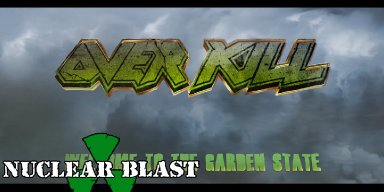 "OVERKILL Launch ""Welcome To the Garden State"" Documentary Series Part 1!"