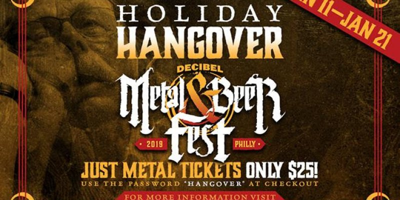 ACT FAST: Decibel Metal & Beer Fest: Philly 2019 Just Metal Tickets Only $25!