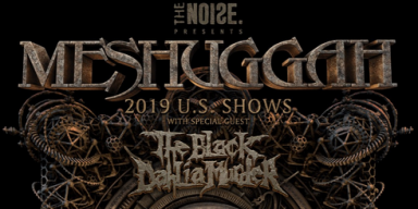 MESHUGGAH Announce U.S. Headlining Dates With Special Guest THE BLACK DAHLIA MURDER
