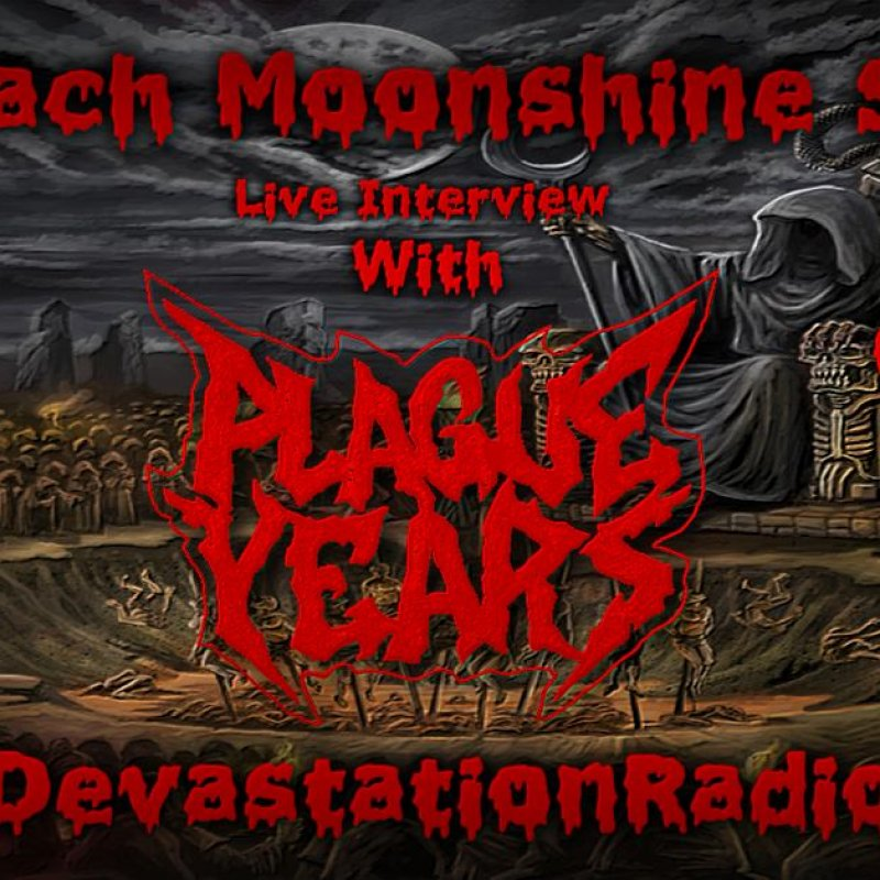 Plague Years - Featured Interview & The Zach Moonshine Show
