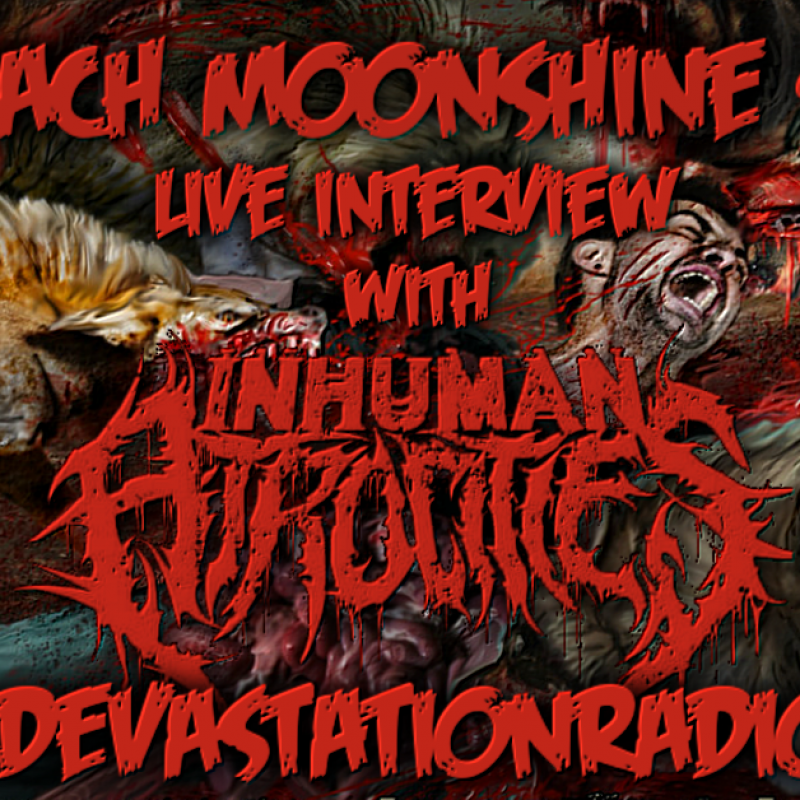 Inhuman Atrocities - Featured Interview & The Zach Moonshine Show