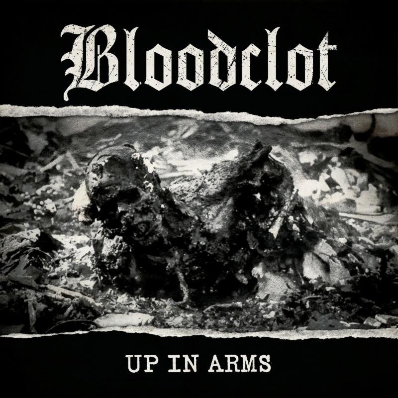 BLOODCLOT Announces US Tour Dates With Negative Approach; Artwork + Release Date For Up In Arms Revealed