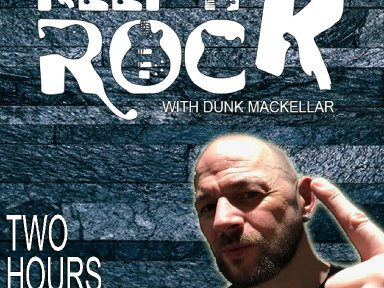 Keep It Rock With Dunk MacKellar 29/04/2019 Two Hour Show Podcast