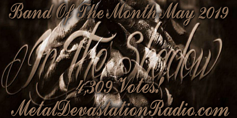 In The Shadow - Band Of The Month - May 2019